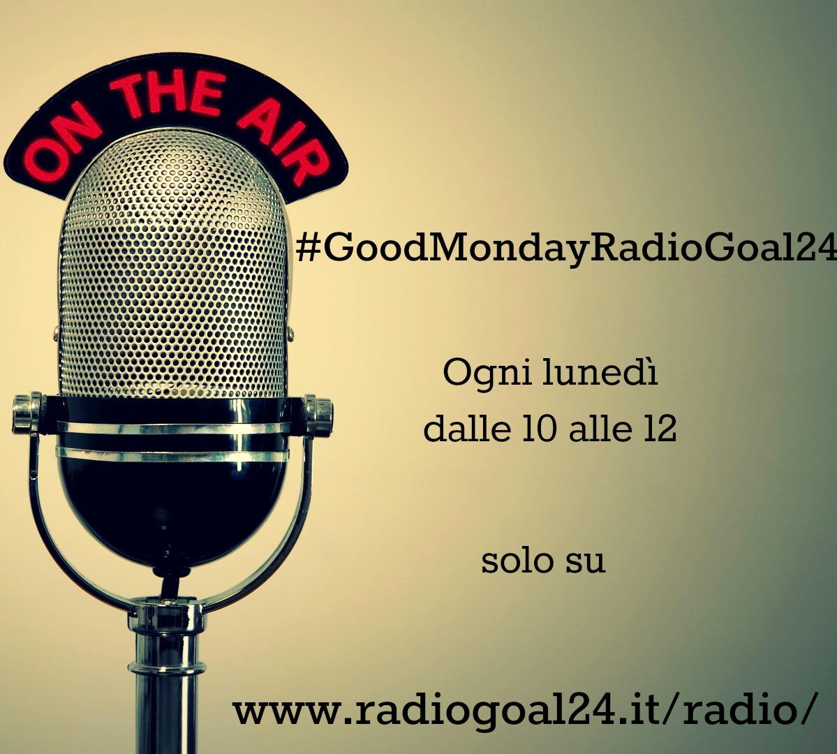 #GoodMondayRadioGoal24