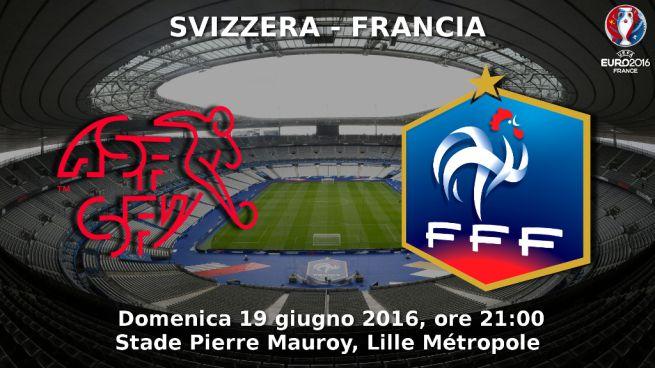 DirettaRG24 - Svizzera-Francia: formazioni ufficiali e radiocronaca