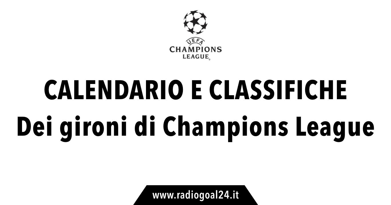 Calendario Champions Ottavi.Calendario E Classifiche Champions League 2017 2018