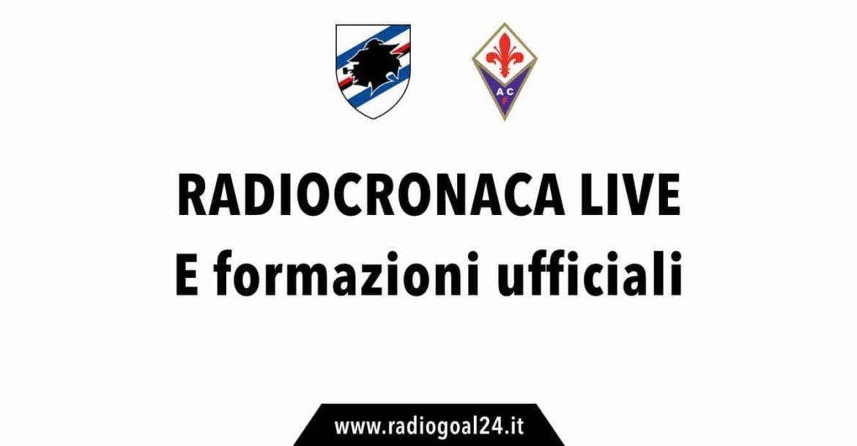 Sampdoria-Fiorentina formazioni ufficiali