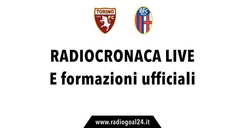 Serie A, le formazioni ufficiali di Torino - Bologna