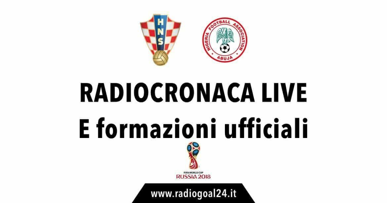 Croazia-Nigeria formazioni ufficiali