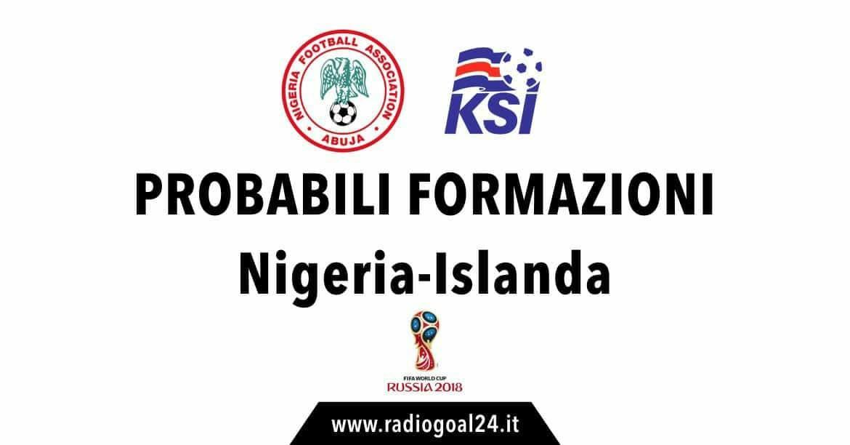 Nigeria-Islanda probabili formazioni