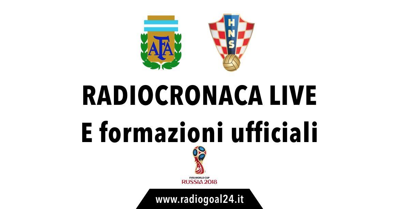 Argentina-Croazia formazioni ufficiali