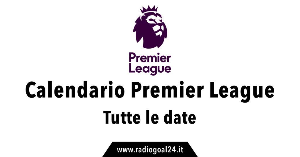 Classifica E Calendario Premier League 2018 2019