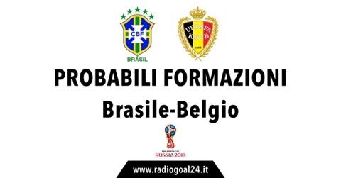 Brasile-Belgio probabili formazioni