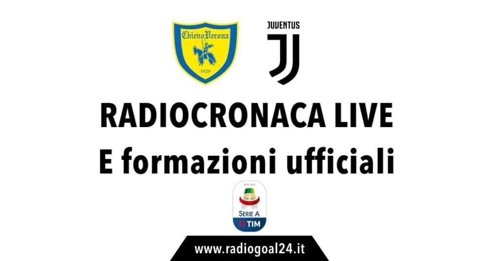 Chievo-Juventus formazioni ufficiali