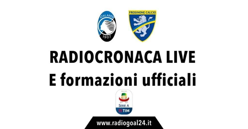 Atalanta-Frosinone formazioni ufficiali
