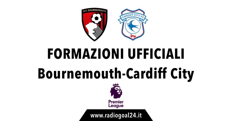Bournemouth-Cardiff City formazioni ufficiali