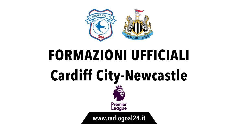 Cardiff City-Newcastle formazioni ufficiali