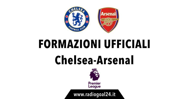 Chelsea-Arsenal formazioni ufficiali