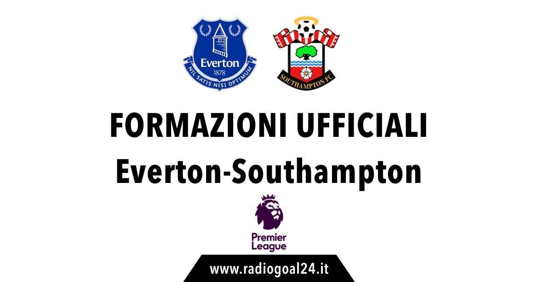 Everton-Southampton formazioni ufficiali