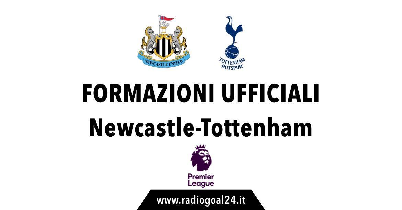 Newcastle-Tottenham formazioni ufficiali