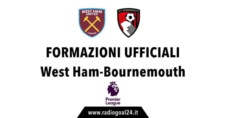 West Ham-Bournemouth formazioni ufficiali