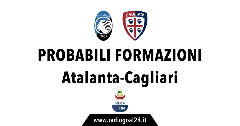 Atalanta-Cagliari probabili formazioni
