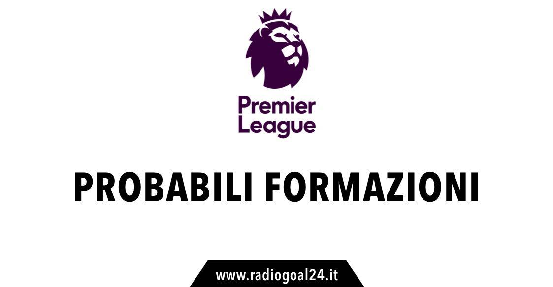 Probabili formazioni Premier League