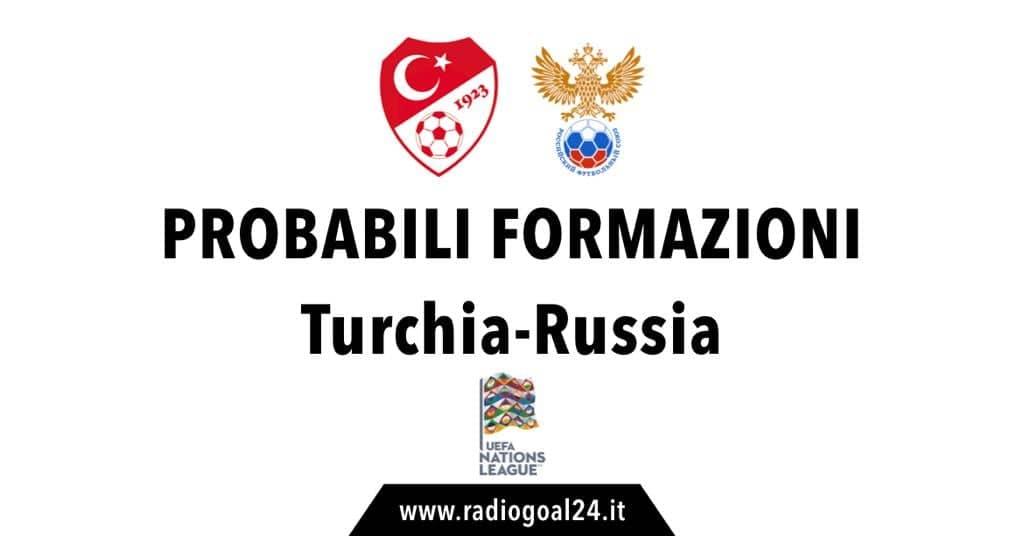 Turchia-Russia probabili formazioni