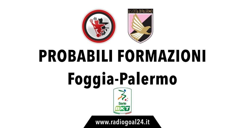 Foggia-Palermo probabili formazioni