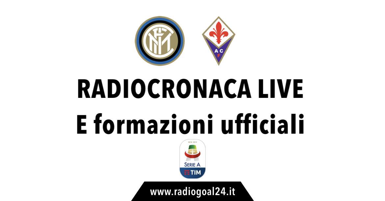 Inter-Fiorentina formazioni ufficiali