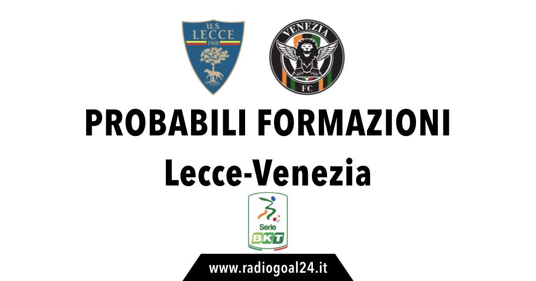 Lecce-Venezia probabili formazioni