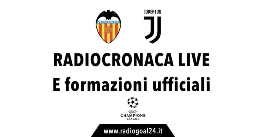 Valencia-Juventus formazioni ufficiali