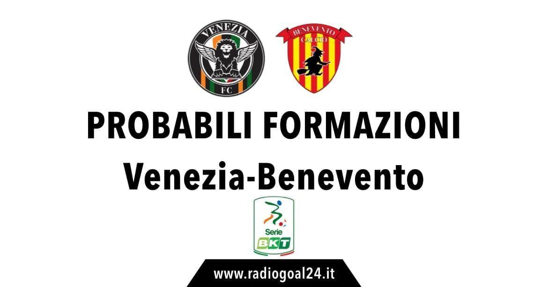 Venezia-Benevento probabili formazioni