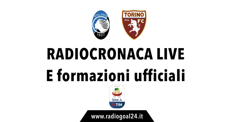 Atalanta-Torino formazioni ufficiali