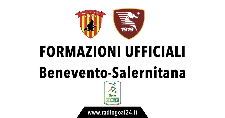 Benevento-Salernitana formazioni ufficiali