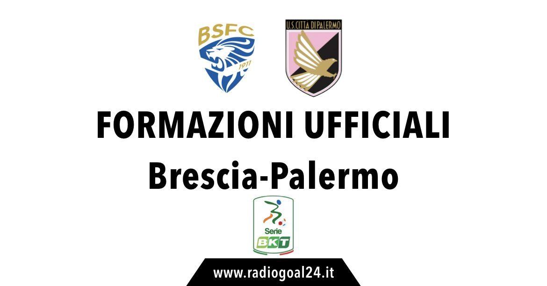 Brescia-Palermo formazioni ufficiali