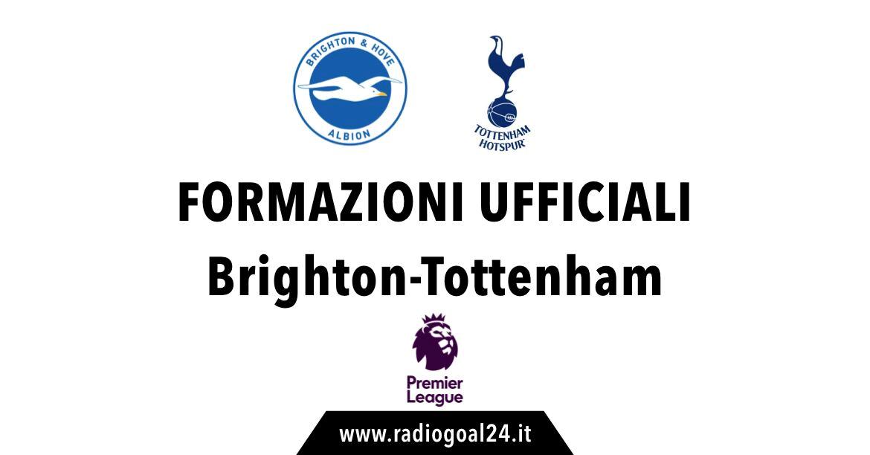 Brighton-Tottenham formazioni ufficiali