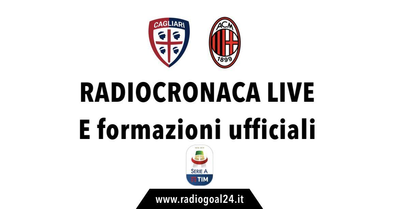 Cagliari-Milan formazioni ufficiali