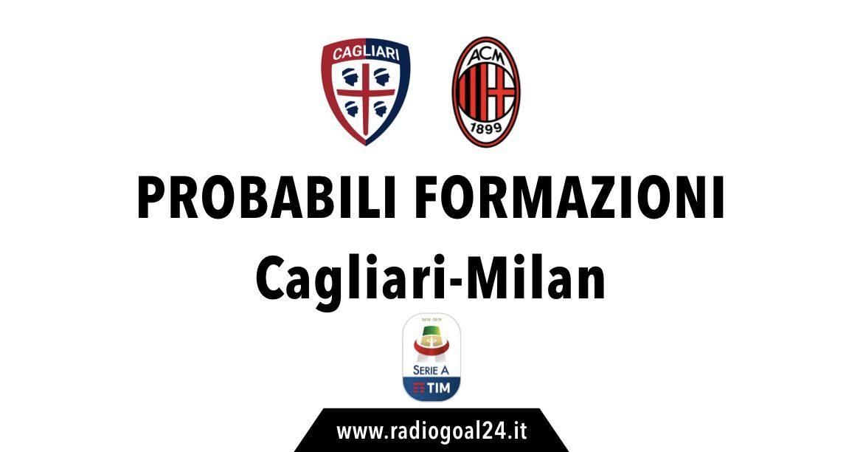Cagliari-Milan probabili formazioni