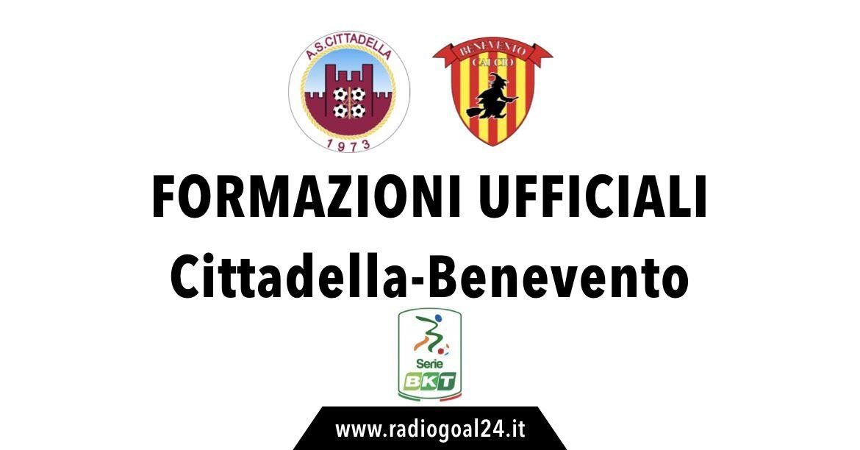 Cittadella-Benevento formazioni ufficiali