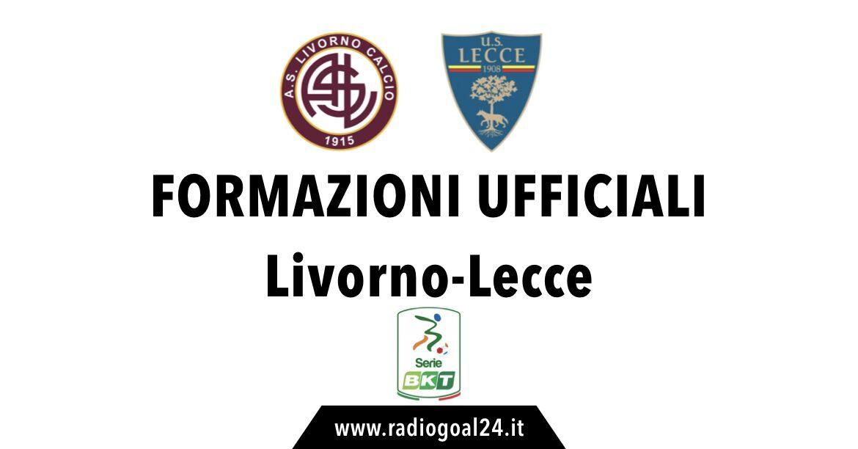 Livorno-Lecce formazioni ufficiali