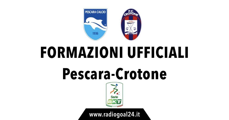 Pescara-Crotone formazioni ufficiali