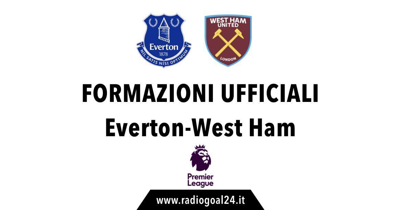 Everton-West Ham formazioni ufficiali