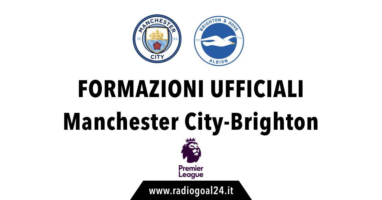 Manchester City-Brighton formazioni ufficiali
