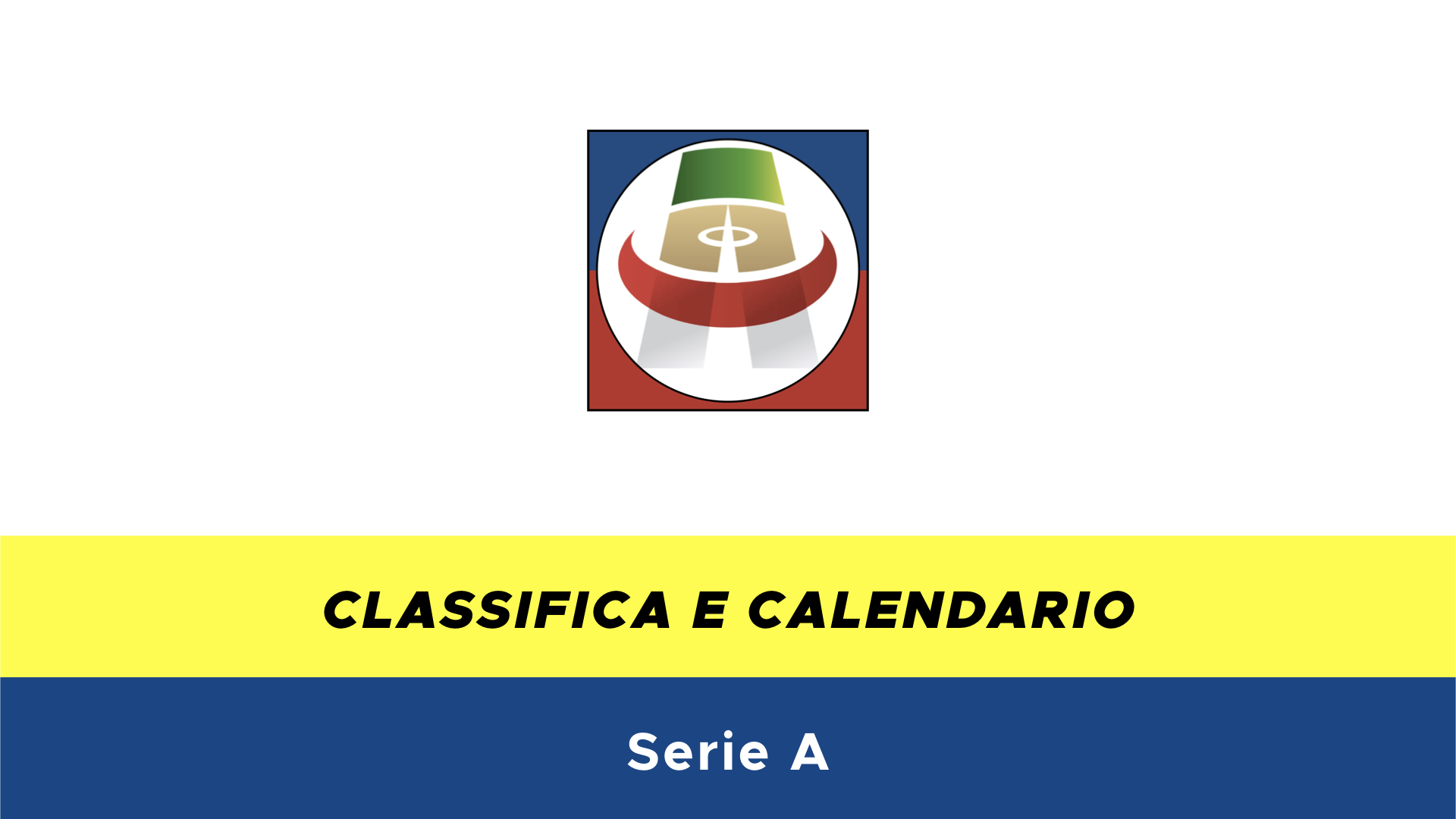 Calendario Serie A Ottava Giornata.Calendario E Classifica Serie A 2018 2019