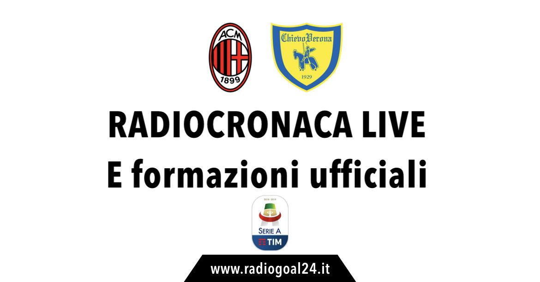 Milan-Chievo formazioni ufficiali
