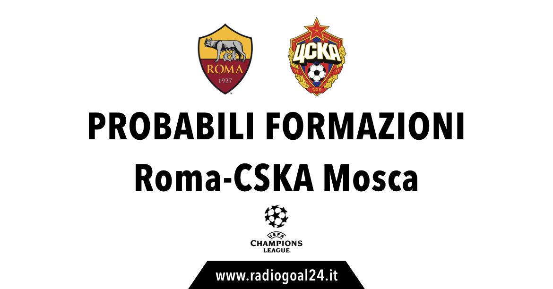 Roma-CSKA probabili formazioni