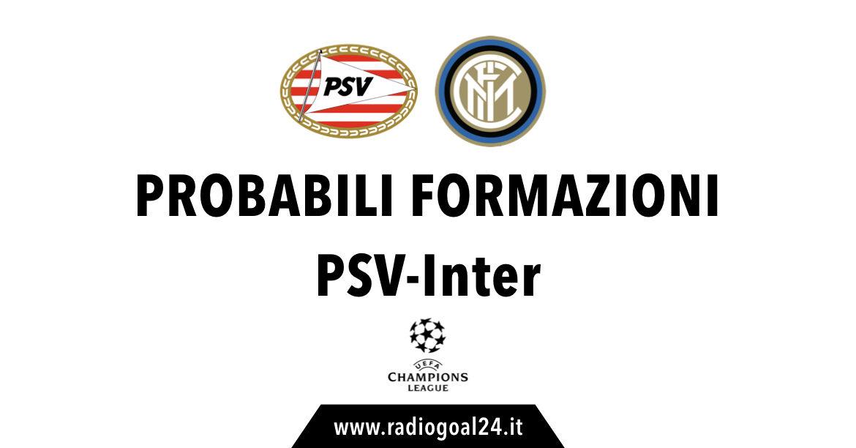 PSV Eindhoven-Inter probabili formazioni