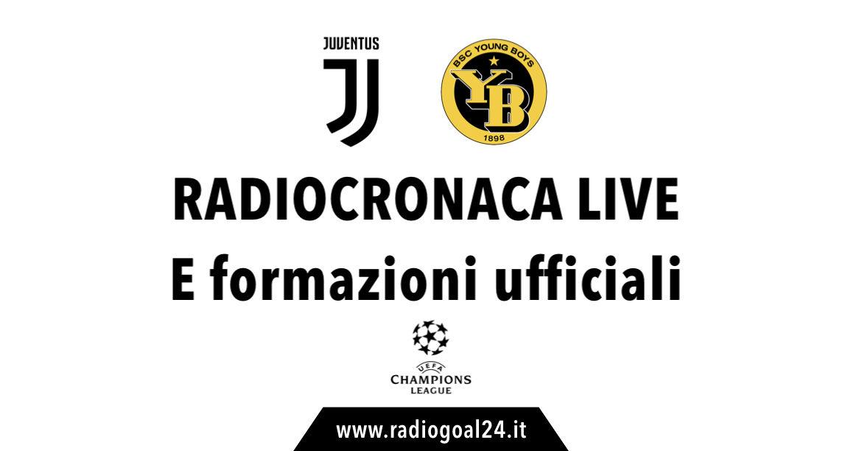 Juventus-Young Boys formazioni ufficiali