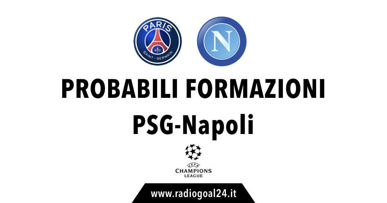 PSG-Napoli probabili formazioni
