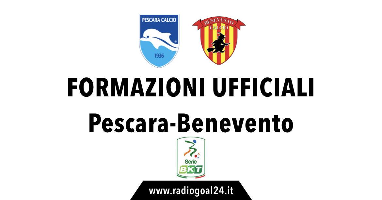 Pescara-Benevento formazioni ufficiali