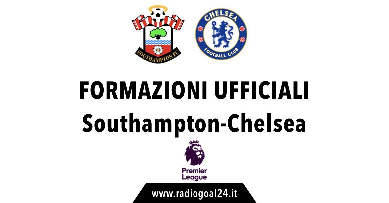Southampton-Chelsea formazioni ufficiali