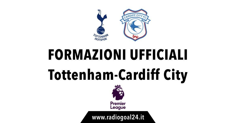 Tottenham-Cardiff formazioni ufficiali