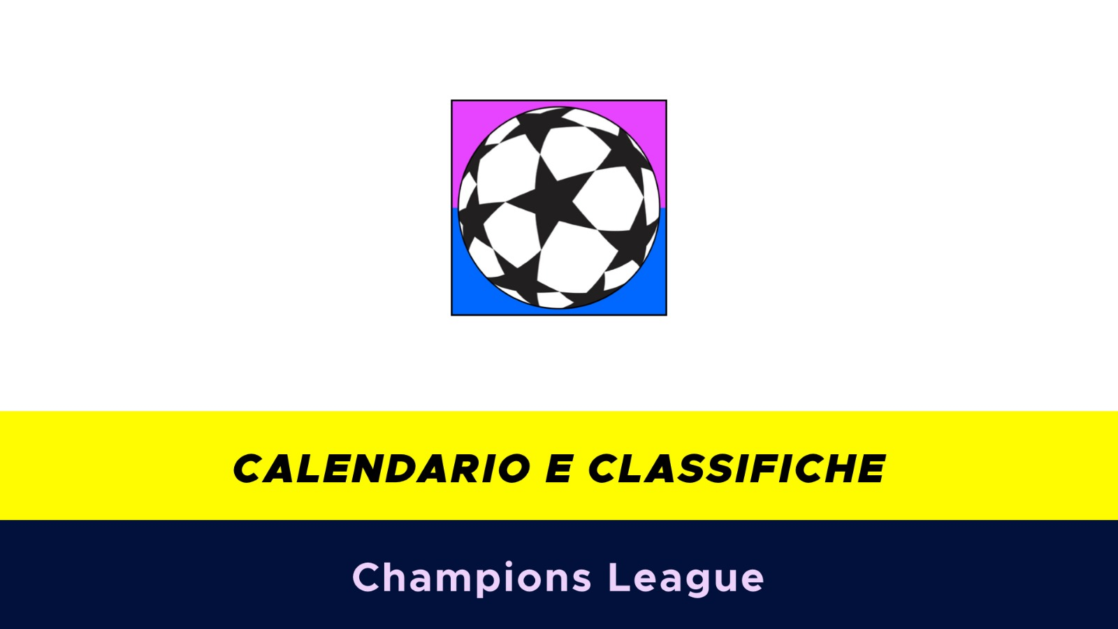 Calendario Della Champions League.Calendario E Classifiche Champions League 2018 2019