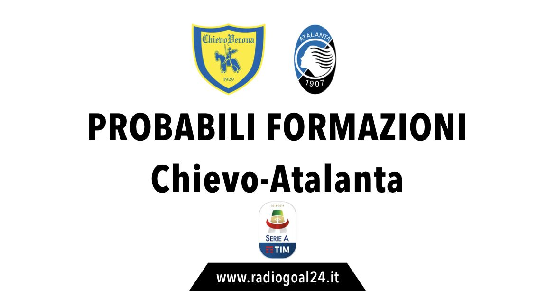 Chievo-Atalanta probabili formazioni