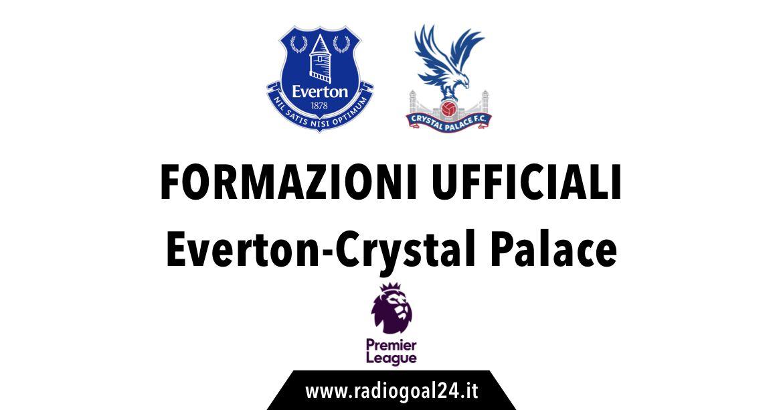 Everton-Crystal Palace formazioni ufficiali