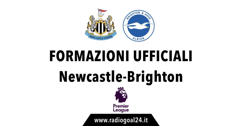 Newcastle-Brighton formazioni ufficiali